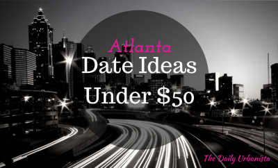 Dating ideas in atlanta
