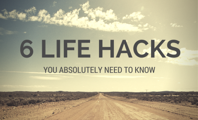 hacks you need to know