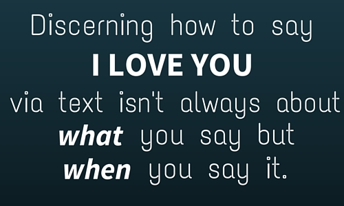how to say I love you via text