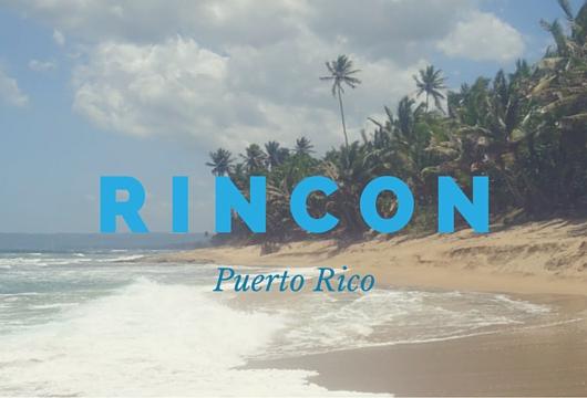 Visiting Rincon Puerto Rico