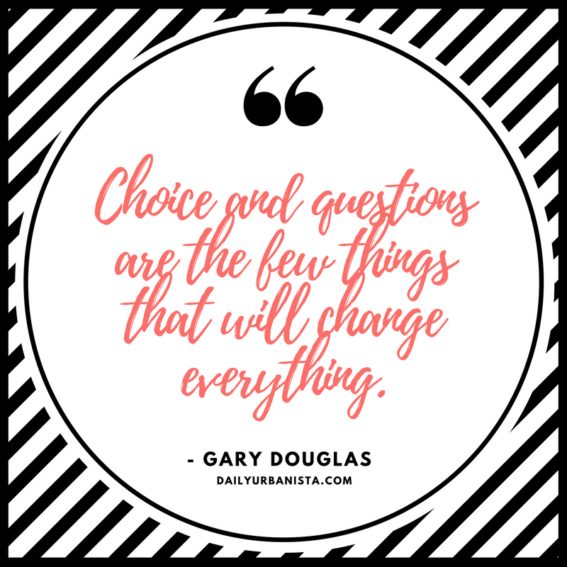 Gary Douglas quote Access Consciousness advice
